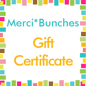 Image of Merci*Bunches Gift Certificates