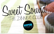 Image of THE DINNER CLUB - SWEET SOUND