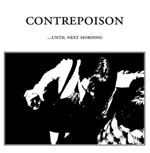 """Image of CONTREPOISON - ...Until Next Morning 12"""" EP"""