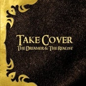 Image of Take Cover- The Dreamer and The Realist (ON SALE!!!)