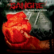 "Image of New SANGRE album ""The Great Tribulation"""
