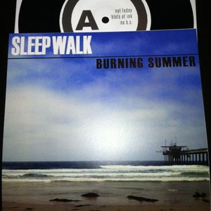 Image of Sleep Walk - Burning Summer 7""