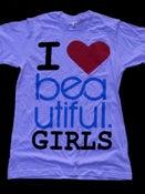 Image of I HEART BEAUTIFUL GIRLS TEE