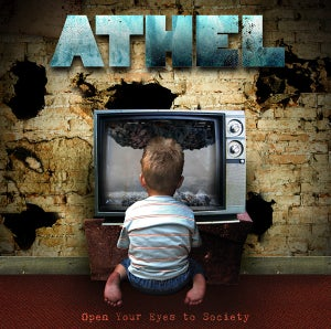 """Image of """"Open Your Eyes to Society"""" Athel's debut full length album"""