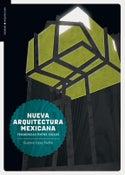 Image of Nueva arquitectura mexicana. Tendencias entre siglos