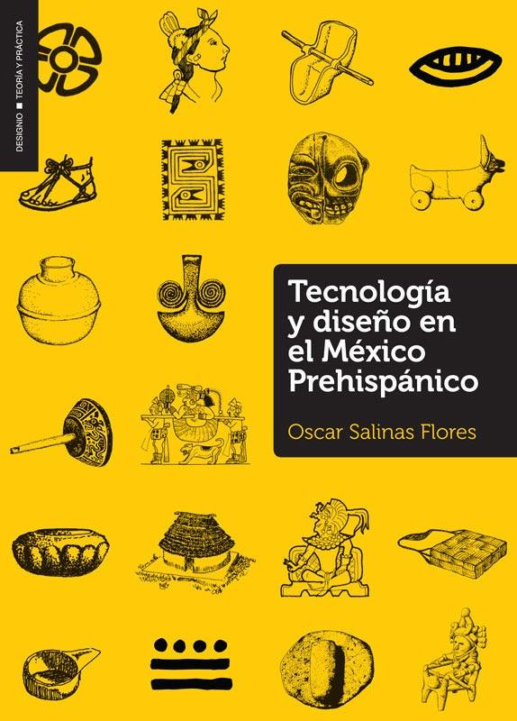 Image of Tecnología y diseño en el México Prehispánico