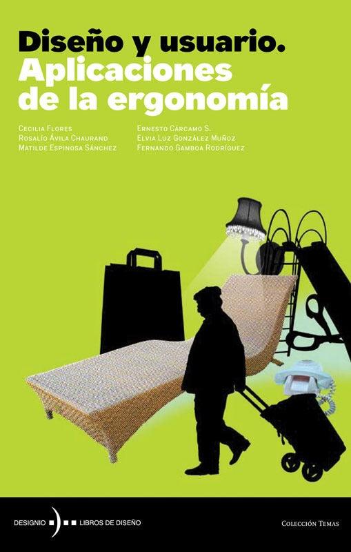 Image of Diseño y usuario. Aplicaciones  de la ergonomía