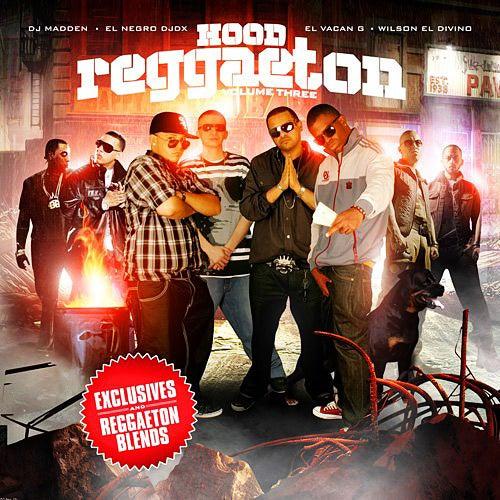 """Image of HOOD REGGAETON VOLUME  3 - """"EL NEGRO"""" DJ DX - DJ MADDEN - EL VACAN G - WILSON EL DIVINO"""