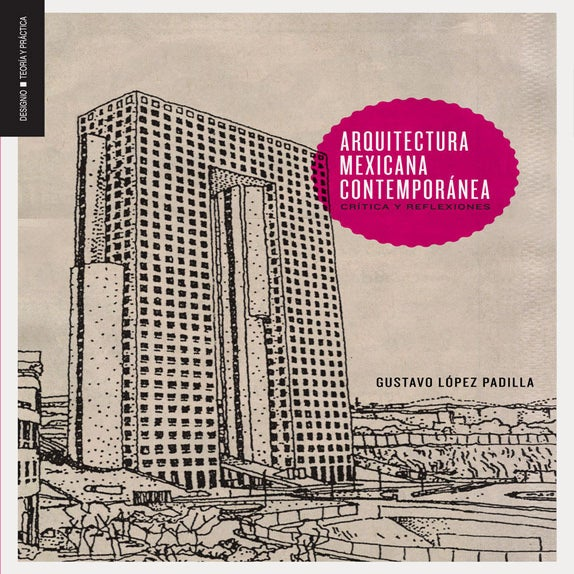 Editorial designio arquitectura mexicana contempor nea for Arquitectura mexicana contemporanea