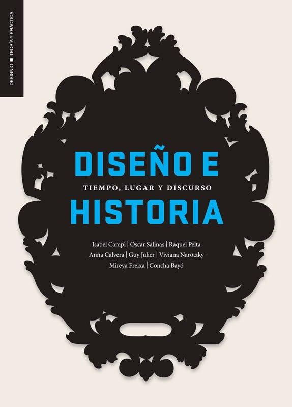 Image of Diseño e historia. Tiempo, lugar y discurso
