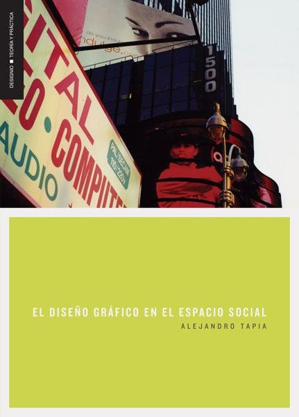 Image of El diseño gráfico en el espacio social
