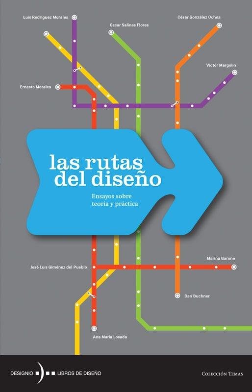 Image of Las rutas del diseño. Ensayos sobre teoría y práctica