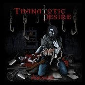 Image of Thanatotic Desire - Deathwish (2011)