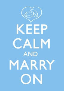 Image of Keep Calm and Marry On