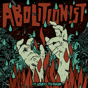 "Image of Abolitionist ""It Used To Rain"" LP w/ CD"