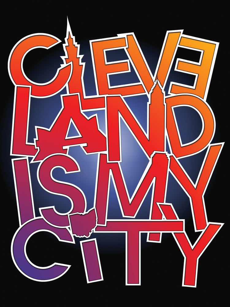 Image of Cleveland is my City Poster