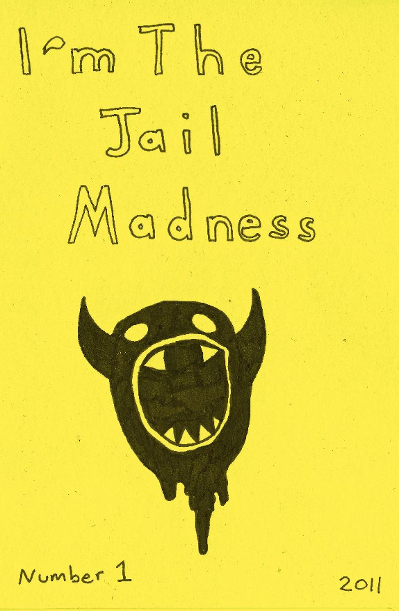 Image of I'm the Jail Madness: Book #1 by Daniel Smith