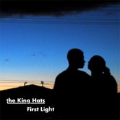 Image of The King Hats - First Light EP
