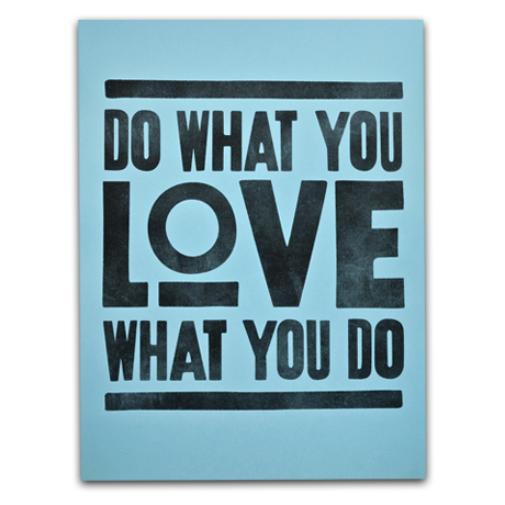 Image of DO WHAT YOU LOVE (PRINT - BLUE)