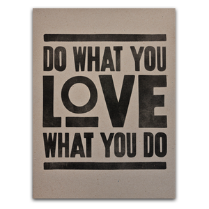 Image of DO WHAT YOU LOVE (PRINT - BROWN)