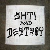 Image of SHT! and Destroy (White)