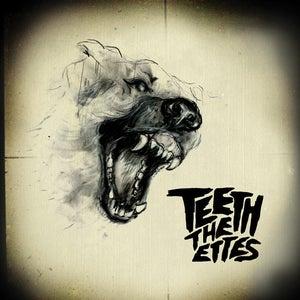 "Image of The Ettes - ""Teeth"" 7"""