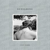 Image of REWILDING - signed copy with artist print (limited edition of 100)
