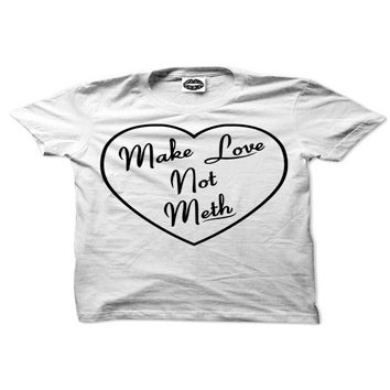 Image of Make Love Not Meth