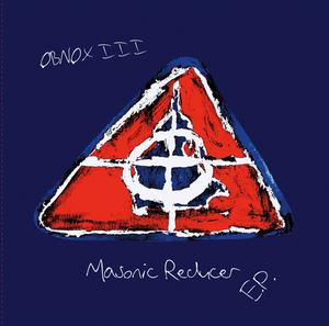 """Image of OBNOX - 'Masonic Reducer' 7"""" EP (12XU 040-7)"""