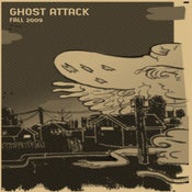 Image of Ghost Attack Fall 2009