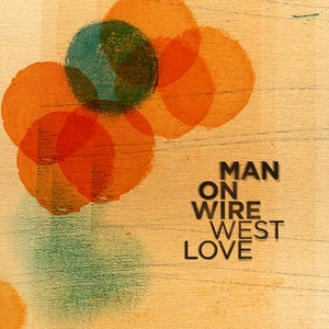 Image of Man On Wire – West Love CD
