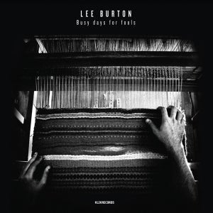 Image of Lee Burton - Busy Days For fools