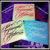 Image of Live Laugh Aloha Vinyl Decals