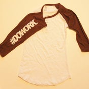 Image of #DOWORK. Baseball Tee (White & Brown)