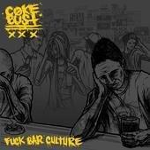 """Image of Coke Bust - Fuck Bar Culture 7"""" EP (mixed recycled vinyl)"""