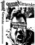 Image of Human Waste/Chetwrecker CacophonousGrindStorm Split Tape