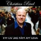 Image of Christian Rivel- Ett Liv Jag Fått Att Leva RRCD003