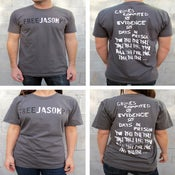 Image of Free Jason P Shirt - $50 donation