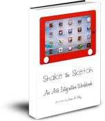 Image of Shake the Sketch: An Arts Integration Workbook