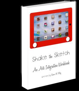 Image of Shake the Sketch: An Arts Integration Workbook