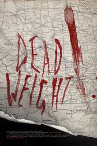Image of Dead Weight Theatrical Poster