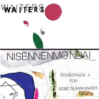 """Image of NISENNENMONDAI / WAITERS <br /> SPLIT 7"""" 'SOUNDTRACK 4 for NOBETSUMAKUNASHI' / 'TOMORROWLAND"""