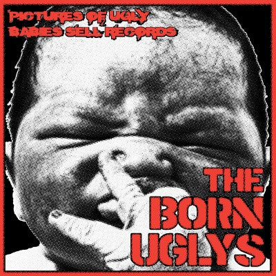 """Image of THE BORN UGLYS """" S/T"""" 7"""""""