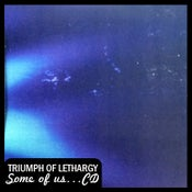 "Image of Triumph of Lethargy S.A.T.D. ""Some of Us Are in This Together"" CD DSBR021"