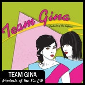 "Image of Team Gina ""Products of the Eighties"" CD DSBR014"