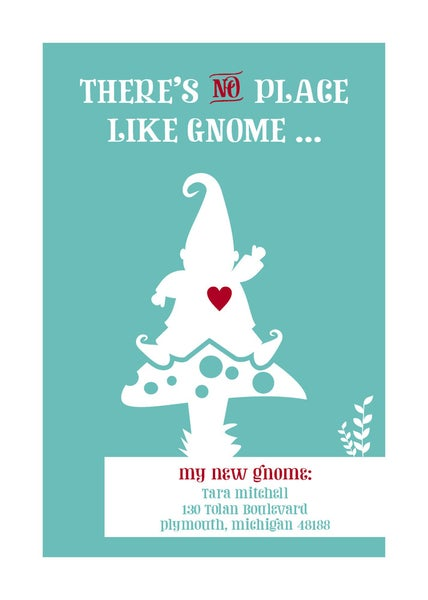Image of There's no place like gnome (New Address/Home)