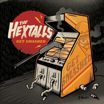 Image of The Hextalls - Get Smashed LP