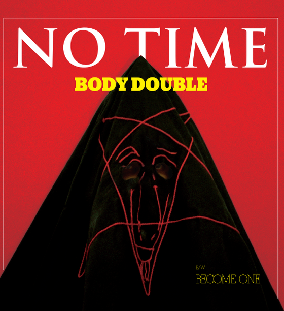 """Image of BODY DOUBLE """"No Time"""" 12"""""""