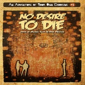 Image of NO DESIRE TO DIE (An Adventure of Your Own Choosing Volume 1)