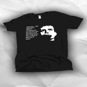 Image of What Ian Curtis Said T Shirt